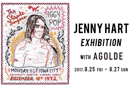 8/25(金)~8/27(日) JENNY HART EXHIBITION with AGOLDE