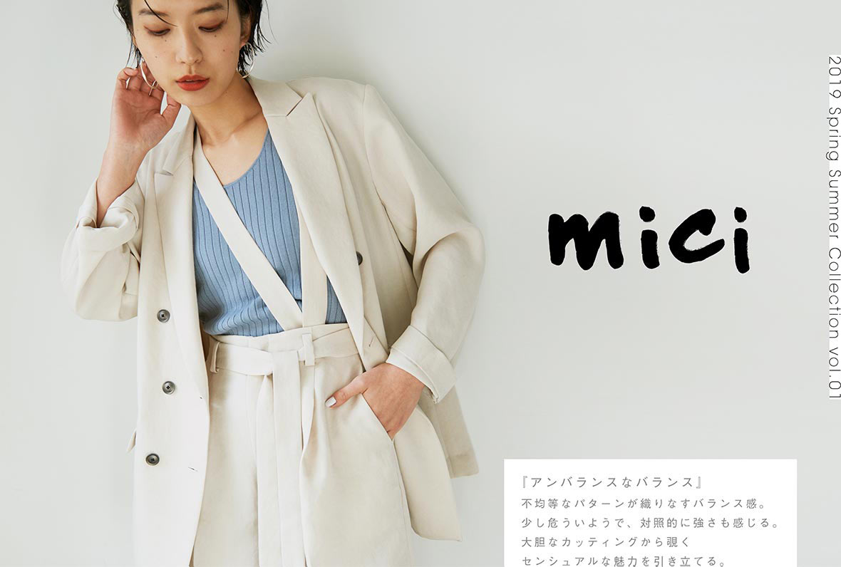 mici 2019 Spring Summer Collection vol.01