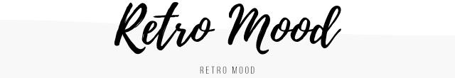 RETRO MOOD