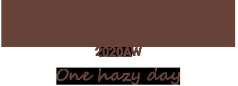 piucomoda 2020AW One hazy day